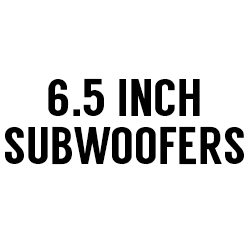 "All 6.5"" Subwoofers"