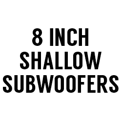 "All 8"" Shallow Subwoofers"