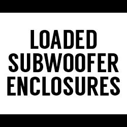 All Loaded Subwoofer Enclosures