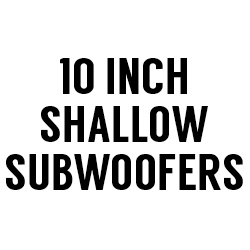 "All 10"" Shallow Subwoofers"