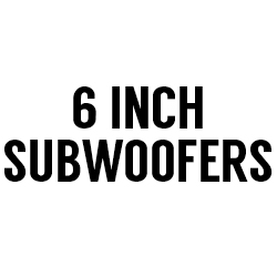"""All 6"""" Subwoofers"""
