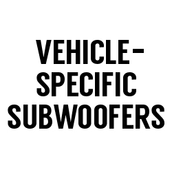 All Vehicle-Specific Subwoofers